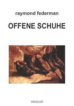 Offene Schuhe von Arndorfer,  Martin, Federman,  Raymond