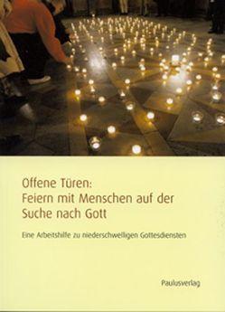 Offene Türen: Feiern mit Menschen auf der Suche nach Gott von Brüske,  Gunda