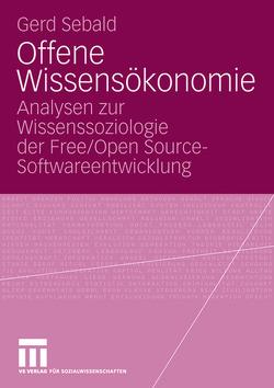 Offene Wissensökonomie von Sebald,  Gerd