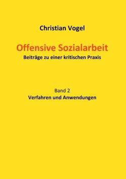 Offensive Sozialarbeit von Vogel,  Christian