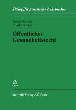 Öffentliches Gesundheitsrecht von Berger,  Brigitte, Poledna,  Tomas