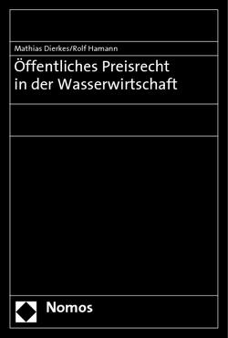 Öffentliches Preisrecht in der Wasserwirtschaft von Bohlsen,  Manfred, Dierkes,  Mathias, Hamann,  Rolf, Jung,  Herbert