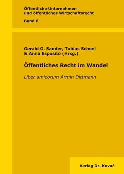 Öffentliches Recht im Wandel von Esposito,  Anna, Sander,  Gerald G., Scheel,  Tobias