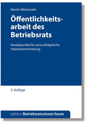 Öffentlichkeitsarbeit des Betriebsrats von Wolmerath,  Martin