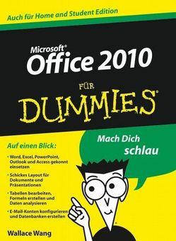 Office 2010 für Dummies von Kapfer,  Chris, Lambrich,  Sabine, Wang,  Wallace