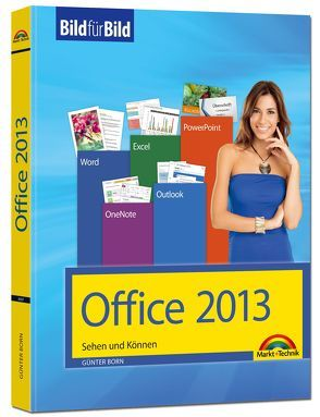 Office 2013 Bild für Bild sehen und können von Born ,  Günter