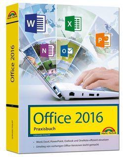 Office 2016 – Das Praxishandbuch von Philipp,  Gerhard
