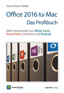Office 2016 für Mac – Das Profibuch von Radke,  Horst-Dieter