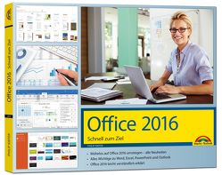 Office 2016 Schnell zum Ziel: Word, Excel, Outlook – Auf einen Blick alles erklärt von Kiefer,  Philip