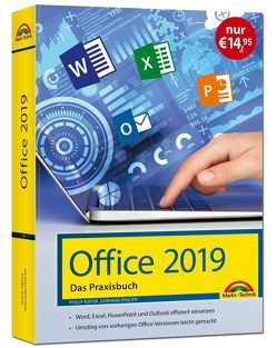 Office 2019 – Das Praxishandbuch von Kiefer,  Philip, Philipp,  Gerhard