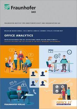 Office Analytics. von Bauer,  Wilhelm, Jurecic,  Mitja, Rief,  Stefan, Stolze,  Dennis
