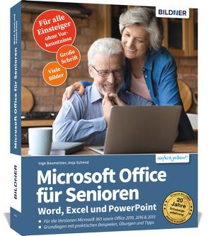 Microsoft Office für Senioren – Word, Excel und PowerPoint von Baumeister,  Inge, Schmid,  Anja