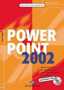 Office XP: PowerPoint 2002 von Hunger,  Lutz
