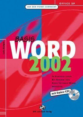 Office XP: Word 2002 Basis von Hunger,  Lutz