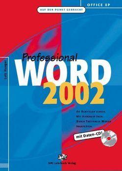 Office XP: Word 2002 Professional von Hunger,  Lutz