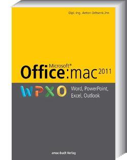 Office:mac 2011 – Word, Excel, PowerPoint, Outlook von Ochsenkühn,  Anton