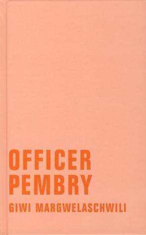 Officer Pembry von Margwelaschwili,  Giwi