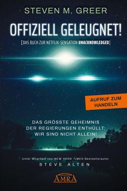OFFIZIELL GELEUGNET! von Alten,  Steve, Greer,  Steven M., O'Leary,  Apollo-Astronaut Brian