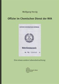 Offizier im Chemischen Dienst der NVA von Herzig,  Wolfgang