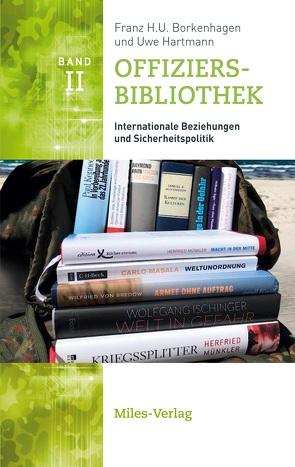 Offiziersbibliothek II von Franz H.U,  Borkenhagen, Uwe,  Hartmann