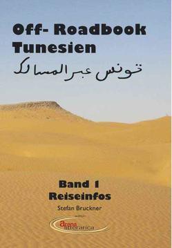 Offroad Book Tunesien von Bruckner,  Stefan, Rohde,  Jan
