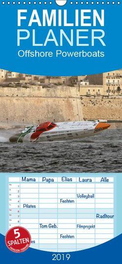 Offshore Powerboats – Familienplaner hoch (Wandkalender 2019 , 21 cm x 45 cm, hoch) von Sieveke,  Sven