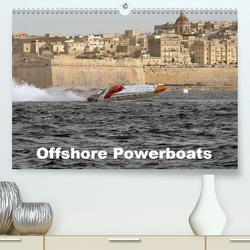 Offshore Powerboats (Premium, hochwertiger DIN A2 Wandkalender 2021, Kunstdruck in Hochglanz) von Sieveke,  Sven