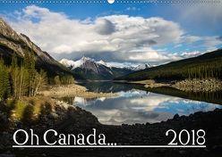 Oh Canada… 2018 (Wandkalender 2018 DIN A2 quer) von Grieshober,  Andy