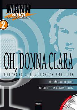 Oh, Donna Clara – Deutsche Schlagerhits vor 1945 von Gerlitz,  Carsten
