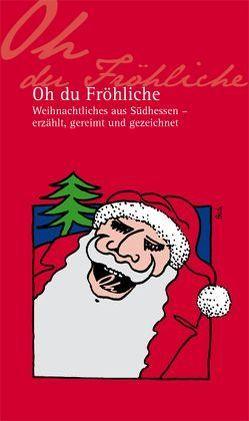 Oh du Fröhliche von Motzel,  Dieter, Nees,  Isolde, Posch,  Claudius