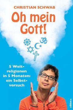 Oh Gott! von Schwab,  Christian