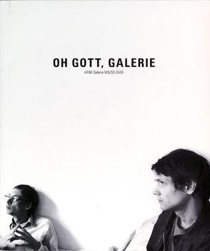Oh Gott, Galerie von Terbuyken,  Tillmann, Voss,  Tim