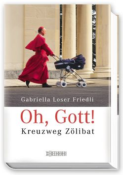 Oh, Gott! von Loser Friedli,  Gabriella