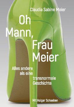 Oh Mann, Frau Meier von Meier,  Claudia Sabine