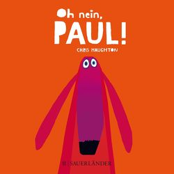 Oh nein, Paul! (Mini-Ausgabe) von Haughton,  Chris, Menge,  Stephanie