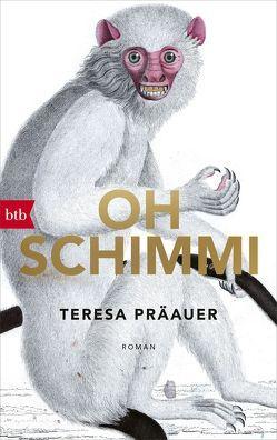 Oh Schimmi von Präauer,  Teresa