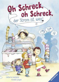 Oh Schreck, oh Schreck, der Strom ist weg! von Langen,  Annette, Westphal,  Catharina