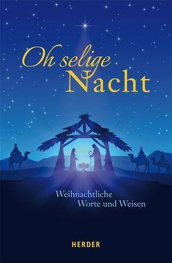Oh selige Nacht von Neundorfer,  German