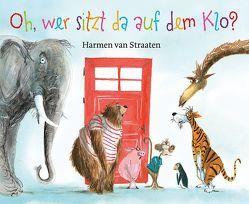 Oh, wer sitzt da auf dem Klo ? von Erdorf,  Rolf, van Straaten,  Harmen