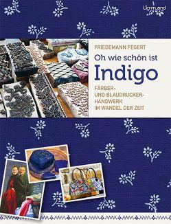 Oh wie schön ist Indigo von Fegert,  Friedemann
