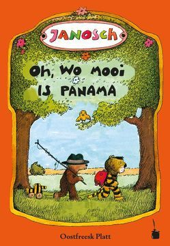 Oh, wo mooi  is Panama von Christians-Albrecht,  Anita, Janosch