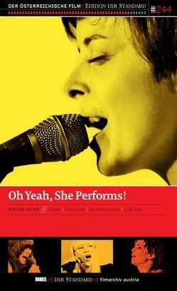 Oh Yeah, She Performs! von Unger,  Mirjam