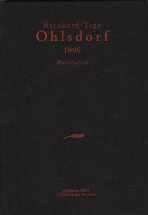 Bernhard-Tage Ohlsdorf 1996 von Bachmaier,  Helmut, Forte,  Luigi, Gebesmair,  Franz, Hamm,  Peter, Pittertschatscher,  Alfred