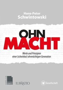 Ohn-Macht von Schwintowski,  Hans-Peter