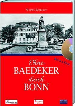Ohne Baedeker durch Bonn von Kerkhoff,  Wienand