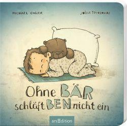 Ohne Bär schläft Ben nicht ein von Engler,  Michael, Tourlonias,  Joelle