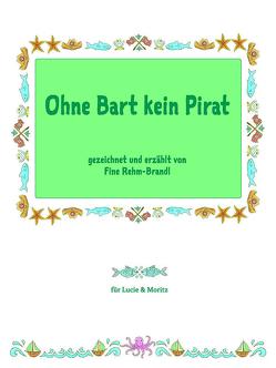 Ohne Bart kein Pirat von Rehm-Brandl,  Fine