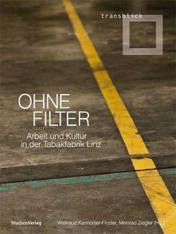 Ohne Filter von Kannonier- Finster,  Waltraud, Ziegler,  Meinrad