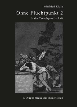 Ohne Fluchtpunkt 2 von Klose,  Winfried