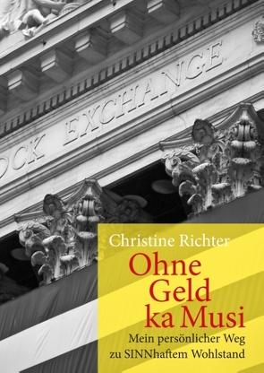 Ohne Geld ka Musi von Richter,  Christine